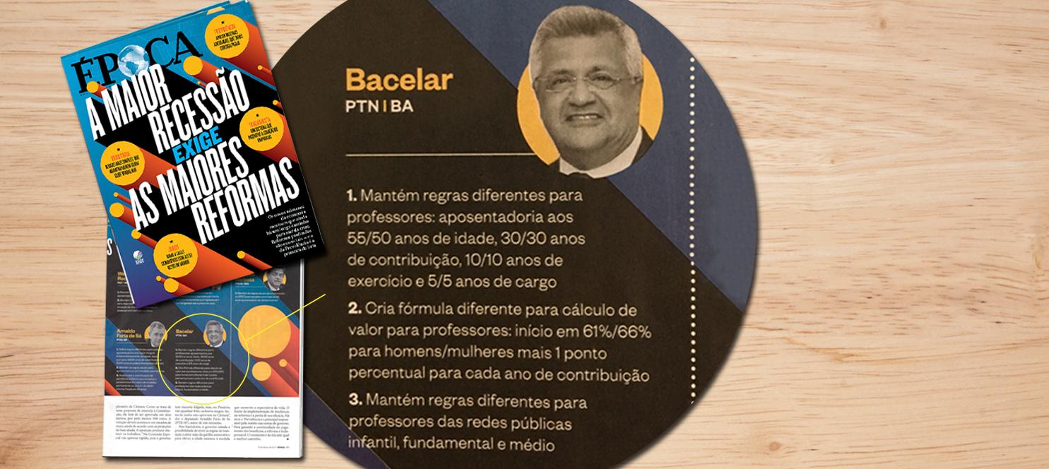 Emendas de Bacelar para reforma da Previdência são citadas pela revista Época