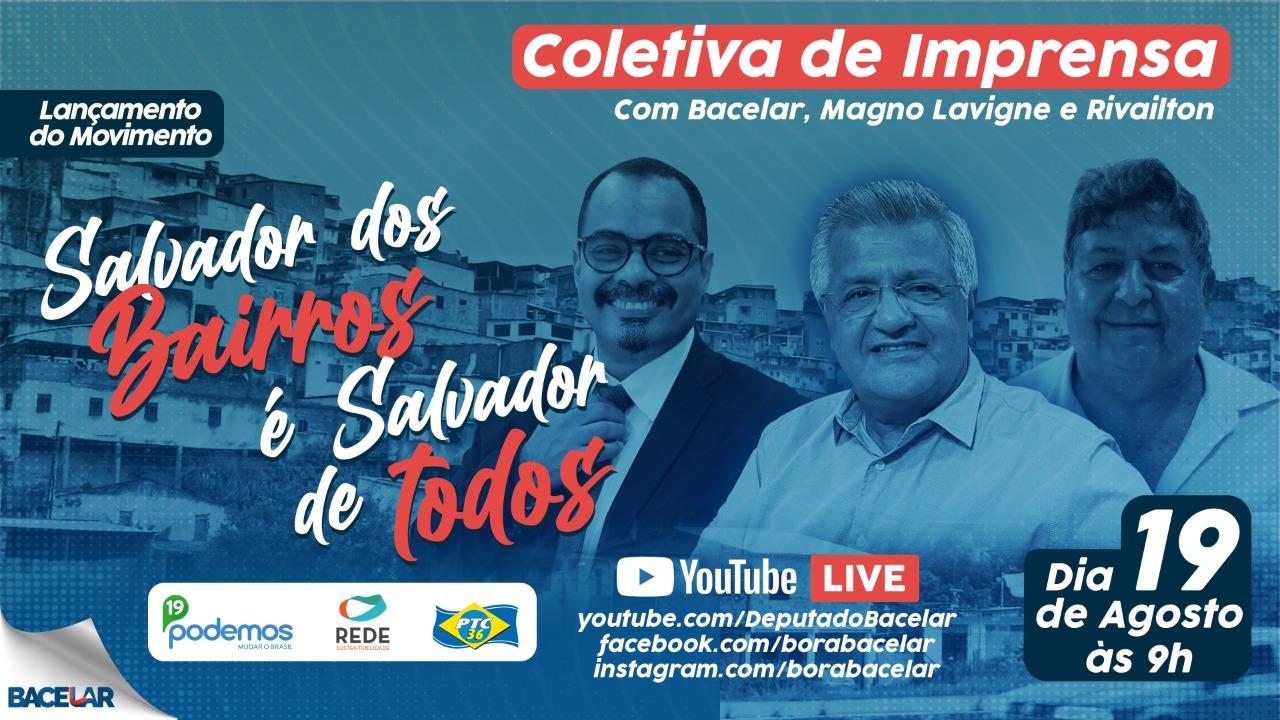 Lançamento da pré- coligação Salvador dos bairros é a Salvador de Todos