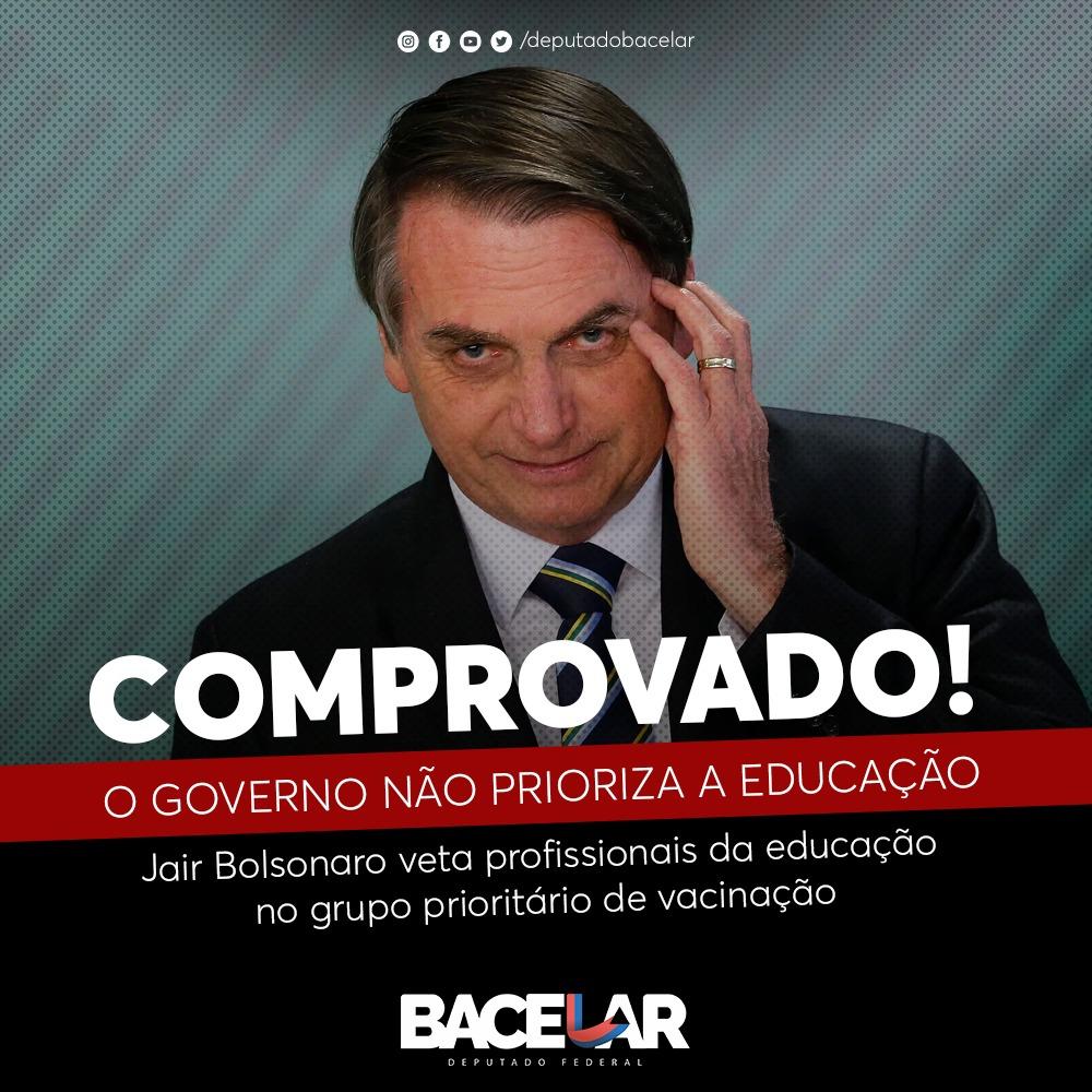 Irritado, Bacelar reage a veto de Bolsonaro que incluía educadores na lista de prioridades de vacinação